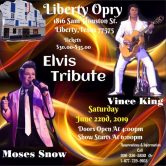 Liberty Opry (VINCE KING and Moses SnowElvis Tribute Show)